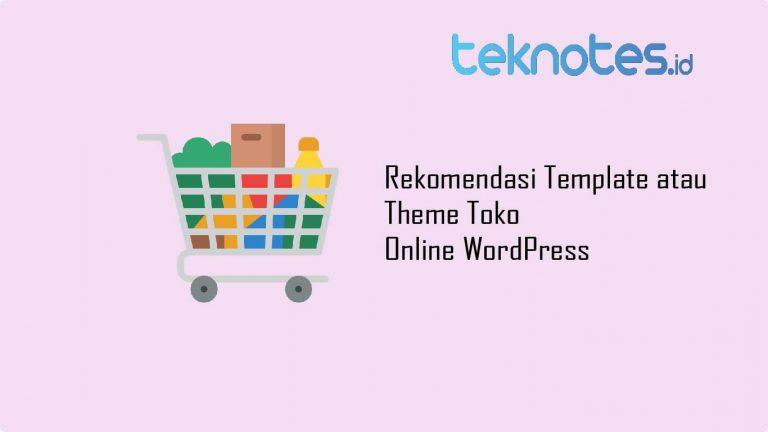 Rekomendasi Template atau Theme Toko Online WordPress