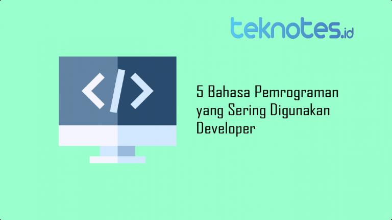 5 Bahasa Pemrograman yang Sering Digunakan Developer