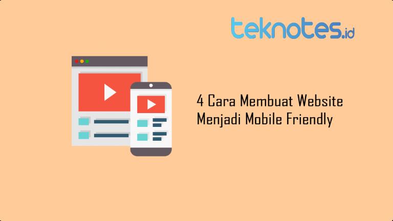 4 Cara Membuat Website Menjadi Mobile Friendly
