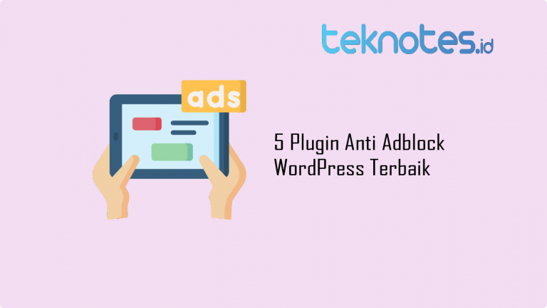 5 Plugin Anti Adblock WordPress Terbaik