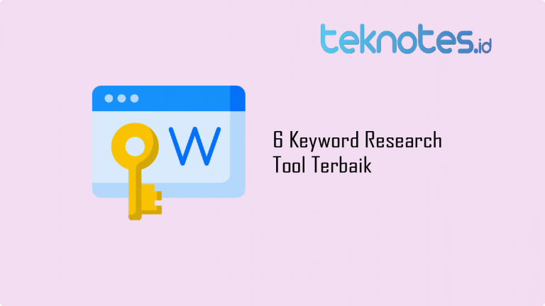6 Keyword Research Tool Terbaik