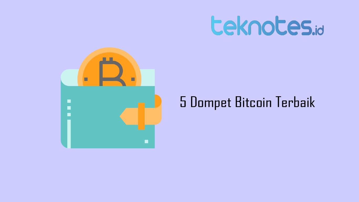 5 Dompet Bitcoin Terbaik