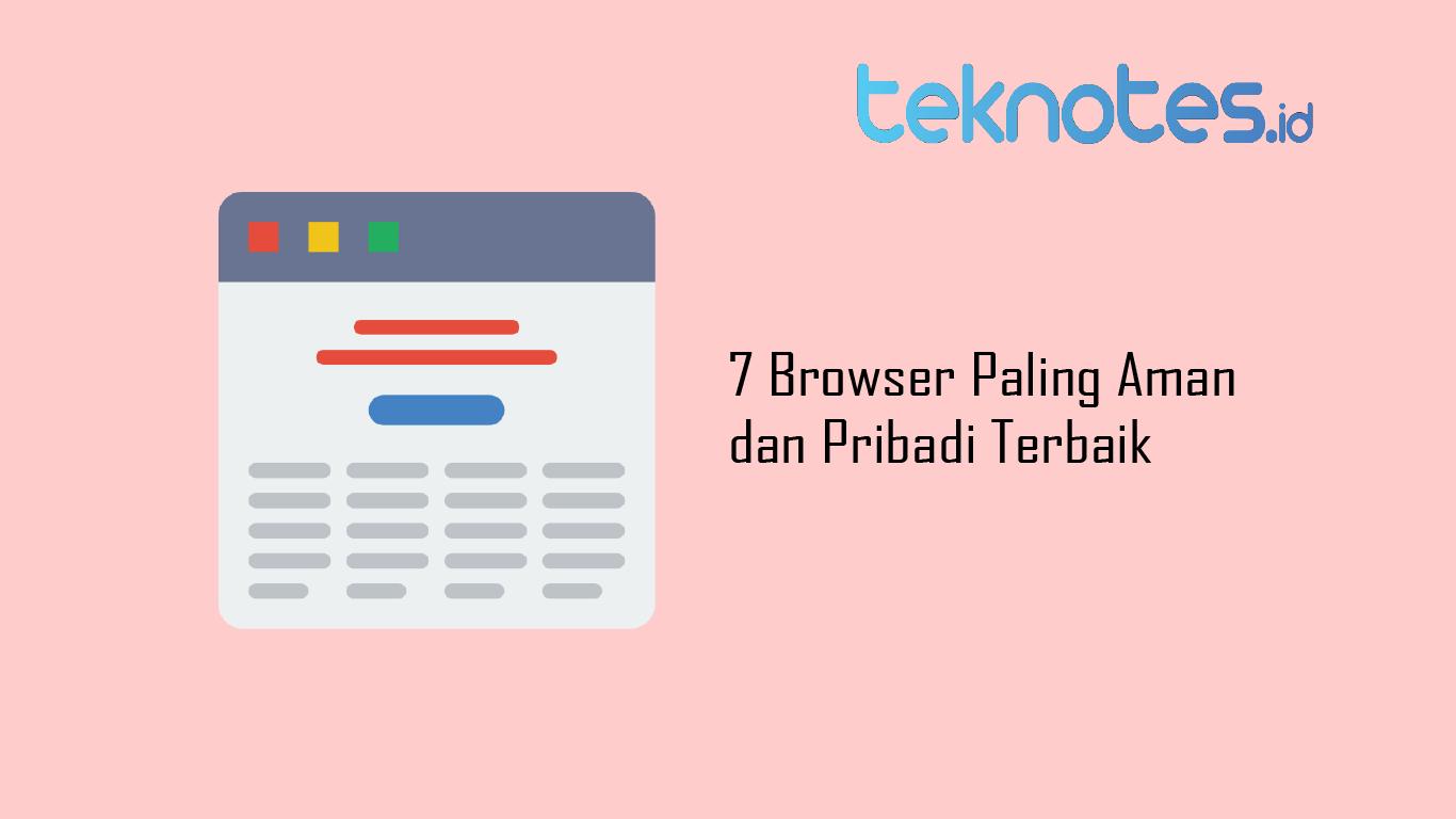 7 Browser Paling Aman dan Pribadi Terbaik